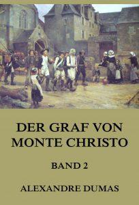 Der Graf von Monte Christo, Band 2