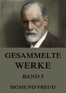 Freud Gesammelte Werke Band 5