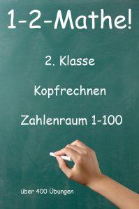 1-2-Mathe! - 2. Klasse - Kopfrechnen bis 100