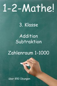 1-2-Mathe! - 3. Klasse - Addition, Zahlenraum bis 1000