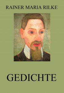 Rilke Gedichte