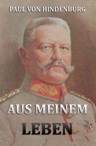 Hindenburg Aus meinem Leben