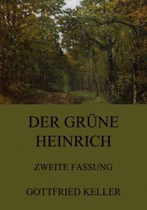 Der grüne Heinrich (Zweite Fassung)