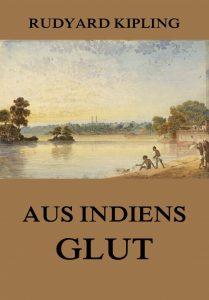 Geschichten aus Indiens Glut