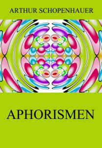 Schopenhauer Aphorismen