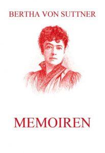 Bertha von Suttner Memoiren