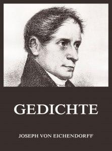 Joseph von Eichendorff Gedichte