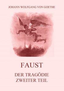 Faust der Tragödie zweiter Teil