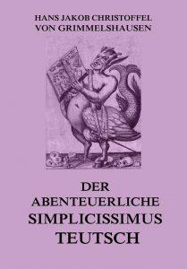 Der abenteuerliche Simplicissimus Teutsch