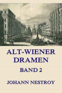 Alt-Wiener Dramen Band 2