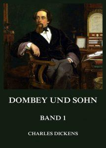Dombey und Sohn Band 1