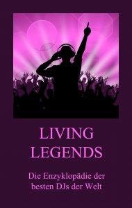 Living Legends - Die Enzyklopädie der besten DJs der Welt