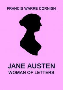 Jane Austen - Woman of Letters