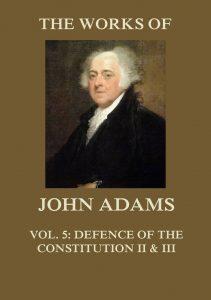 The Works of John Adams Vol. 5