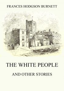 The White People (and other Stories)
