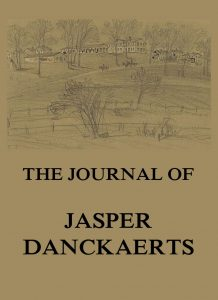 The Journal of Jasper Danckaerts