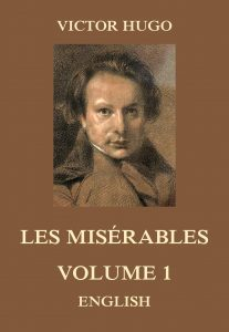 Les Misérables Volume 1