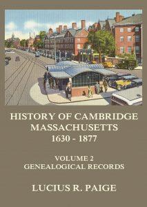 History of Cambridge, Massachusetts, 1630-1877, Volume 2