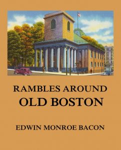 Rambles around Old Boston