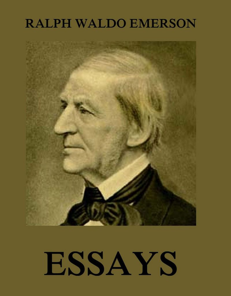 the essays of emerson Emerson moved to concord in 1834 and bought a home on the cambridge turnpike in 1835 his essay nature , a systematic exposition of the main principles of transcendentalism, was published anonymously in 1836.