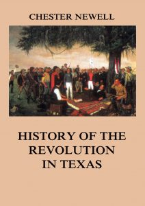 History of the Revolution in Texas