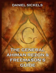 The General Ahiman Rezon & Freemason's Guide