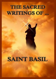 The Sacred Writings of Saint Basil