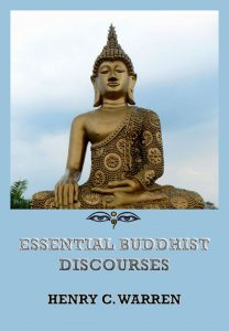 Essential Buddhist Discourses