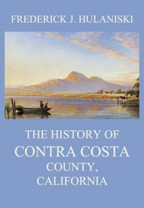The History of Contra Costa County, California