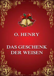 Das Geschenk der Weisen (Deutsche Neuübersetzung)