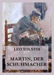 Martin, der Schuhmacher (Deutsche Neuübersetzung)